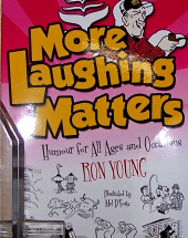 More Laughing Matters