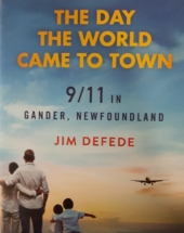 The World Came to Town - 911 in Gander, Newfoundland