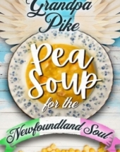 Pea Soup For The Newfoundland Soul